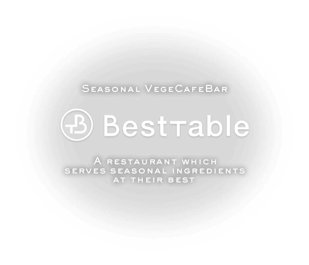 Seasonal VegeCafeBar BestTable A restaurant which serves seasonal ingredients at their best